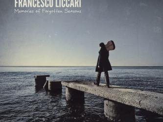 Francesco Liccari - Memories of Forgotten Seasons