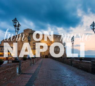 Turn ON Music - Napoli