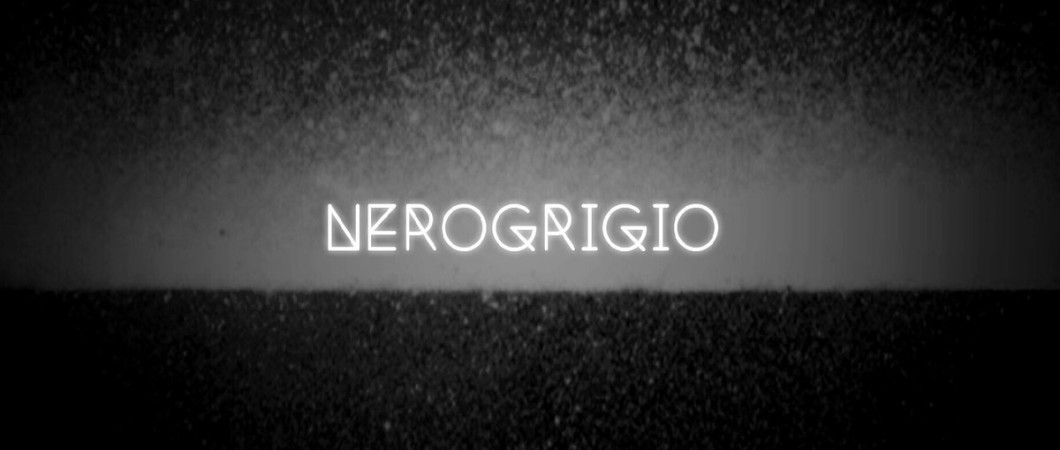 Nerogrigio - Nerogrigio