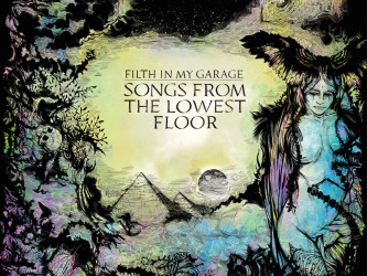 Filth In My Garage - Songs From The Lowest Floor