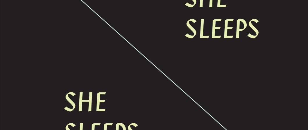 Fire! - She Sleeps, She Sleeps