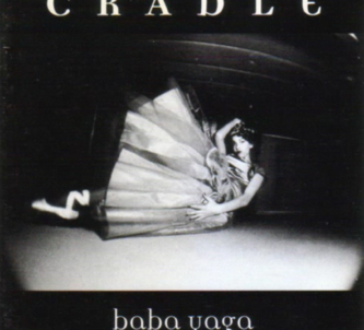 Cradle - Baba Yaga