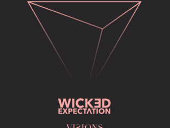 Wicked Expectation - Visions