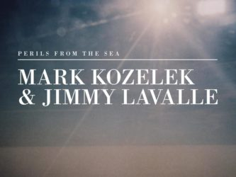 Mark Kozelek and Jimmy Lavalle - Perils from the Sea