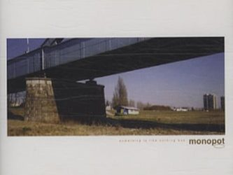 Monopot - Something Is Like Nothing Was