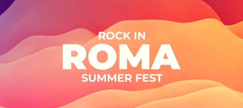 Rock In Roma Summer Fest 2019